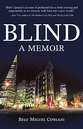 Blind: A Memoir by [Cipriani, Belo]