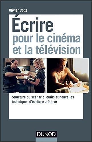 Ecrire un scénario pour le cinéma (ED ORGANISATION) (French Edition)