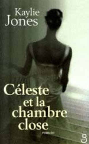 Celeste et la chambre close