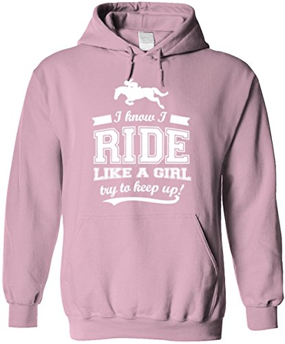 Rider Pink Sweatshirt - Bad Bananas I Know I Ride (Horses) Like A Girl, Try to Keep Up! Horse Riding, Riders - Unisex Pullover Hoodie (Hooded Sweatshirt) - Pink Small