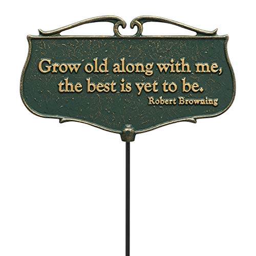 (Whitehall Products Grow Old Along with Me. Garden Poem Sign,)