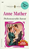 Dishonourable Intent, Anne Mather, 037311947X
