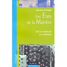 LES ETATS DE LA MATIERE