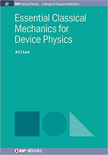 Book Essential Classical Mechanics for Device Physics