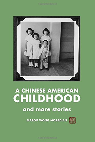 A Chinese American Childhood: and more stories
