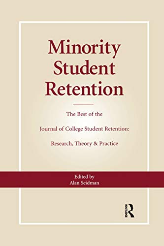 Minority Student Retention: The Best of the