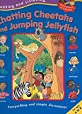 img - for Chatting Cheetahs and Jumping Jellyfish (Adventures in Literacy) by Ruth Thomson (2004-08-02) book / textbook / text book