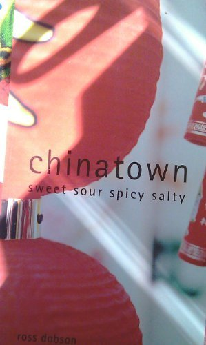 Chinatown: Sweet Sour Spicy Salty