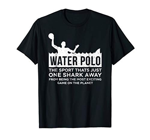 Water Polo Sport One Shark Away Funny Gift Tee Shirt