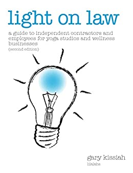 Light On Law: A Guide To Independent Contractors and ...