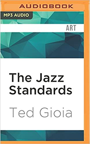 The jazz standards a guide to the repertoire ted gioia bob souer the jazz standards a guide to the repertoire ted gioia bob souer 0889290828545 amazon books fandeluxe Gallery
