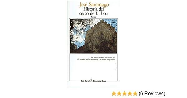 Historia Del Cerco De Lisboa: José Saramago: 9788432206221: Amazon.com: Books