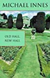 Old Hall, New Hall: A Question of Queens (Inspector Appleby Mystery S.)