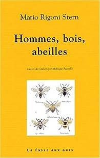 Hommes, bois, abeilles par Mario Rigoni Stern