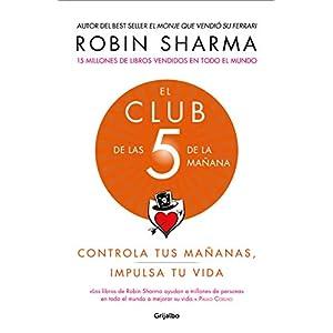 El Club de las 5 de la mañana de Robin S. Sharma | Letras y Latte