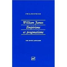 William James, empirisme et pragmatisme