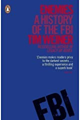 Enemies: A History of the FBI by Weiner, Tim (2013) Unknown Binding