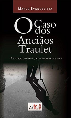 O caso dos Anciãos Traulet (Portuguese Edition)