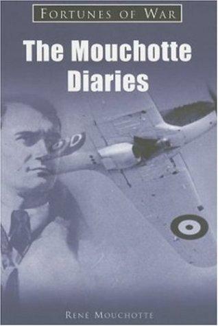 The Mouchotte Diaries (Fortunes of War) pdf epub