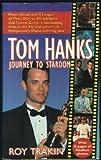 Tom Hanks: Journey to Stardom