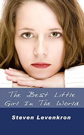 The Best Little Girl in the World - Kindle edition by Steven Levenkron