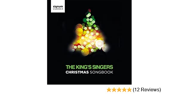 Christmas Songbook By The King S Singers On Amazon Music Amazon Com