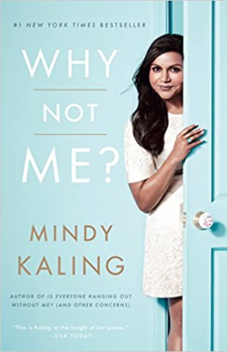 Image result for mindy kaling why not me