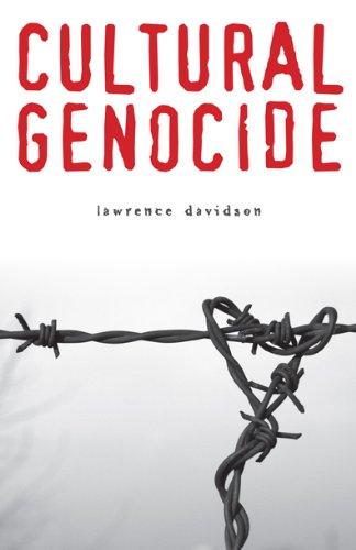 Download Cultural Genocide (Genocide, Political Violence, Human Righ) PDF