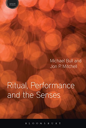 Download Ritual, Performance and the Senses (Sensory Studies Series) Pdf