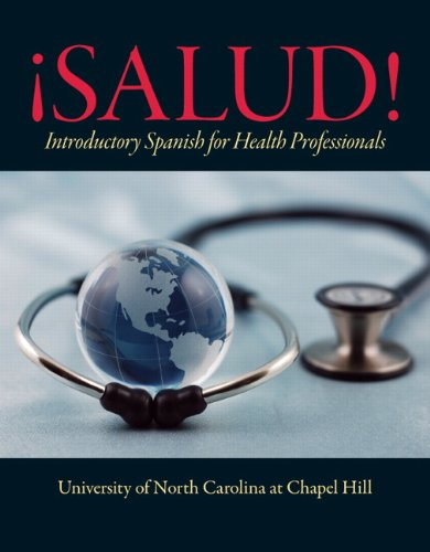 ¡Salud!: Introductory Spanish for Health Professionals