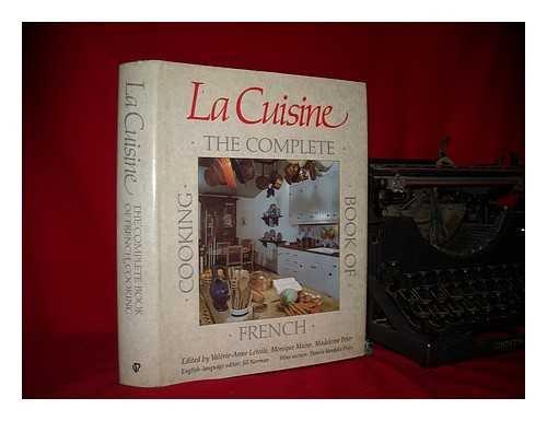 La cuisine the complete book of french cooking valerie anne letoile monique maine madeleine peter jill norman 9780831754068 amazon com books