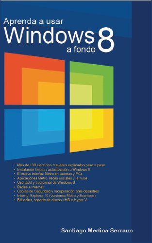 Aprenda a usar Windows 8 a fondo (Spanish Edition) by [Medina, Santiago