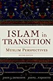 Islam in Transition : Muslim Perspectives, , 0195030222