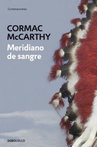 Descargar Libro Meridiano De Sangre Cormac Mccarthy