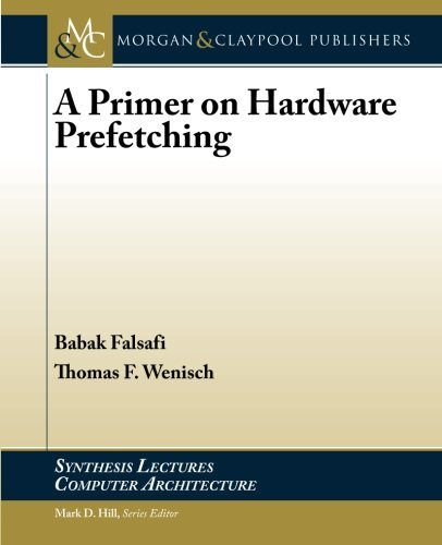 A Primer on Hardware Prefetching (Synthesis Lectures on Computer Architecture) ebook