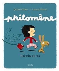 Philomène: L'Histoire du soir