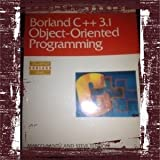 Borland C++ Object Oriented Programming, Steve Tendon and Marco Cantu, 0553370863