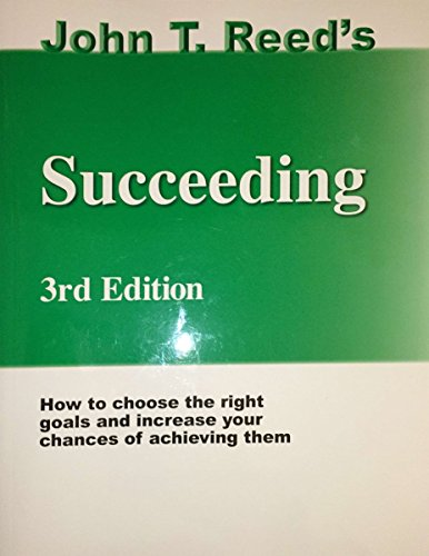John T Reed's Succeeding 3rd Edition Paperback