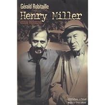 Henry Miller: Essai indiscret
