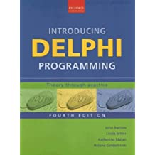 Introducing Delphi Programming: Theory through Practice by John Barrow (2005-07-28)