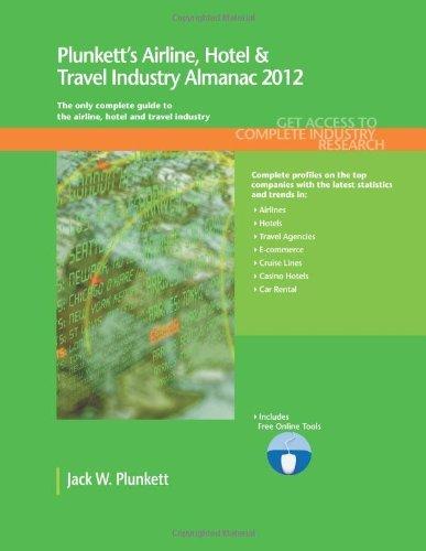 plunketts-airline-hotel-travel-industry-almanac-2012-by-jack-w-plunkett-2011-09-20
