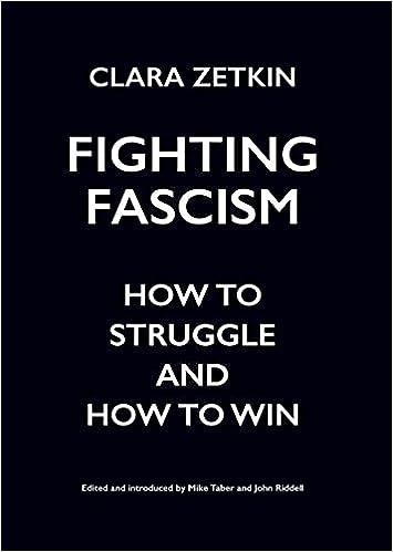 388754b13 Amazon.com  Fighting Fascism  How to Struggle and How to Win  (9781608468522)  Clara Zetkin