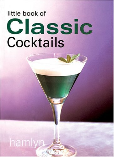 The Little Book of Classic Cocktails pdf epub