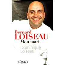 Bernard loiseau, mon mari