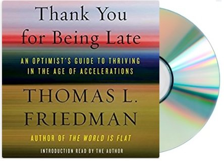 {Thank You for Being Late Audiobook}{Thank You for Being Late Audiobook Thomas L. Friedman}