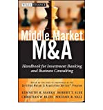 img - for Middle Market M&A: Handbook for Investment Banking and Business Consulting (Wiley Finance (Hardcover)) (Hardback) - Common book / textbook / text book