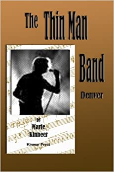 The Thinman Band: Denver: Volume 1