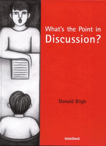 What¹s the Point in Discussion?