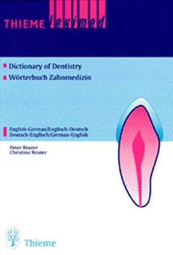 Dictionary of Dentistry Wörterbuch Zahnmedizin: English - German / Englisch - Deutsch Deutsch - Englisch / German - English (Englisch) Gebundenes Buch – 27. Mai 1999 Kim Reuter Peter Reuter Thieme 3131173114