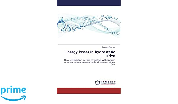 417GGne86yL._SR600%2C315_PIWhiteStrip%2CBottomLeft%2C0%2C35_PIAmznPrime%2CBottomLeft%2C0%2C 5_SCLZZZZZZZ_ amazon com energy losses in hydrostatic drive drive investigation